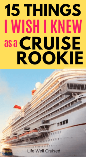 15Things I wish I knew as a cruise rookie PIN image