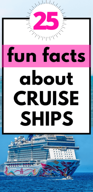 25 Fun Facts about Cruise Ships