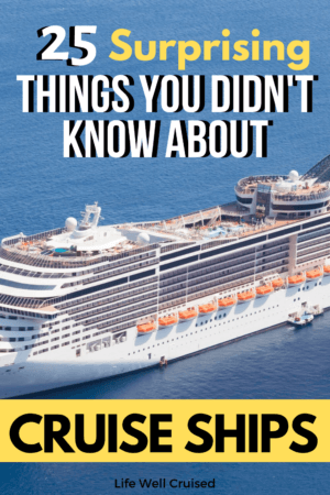 25 Surprising Things to Know About Cruise Ships PIN image