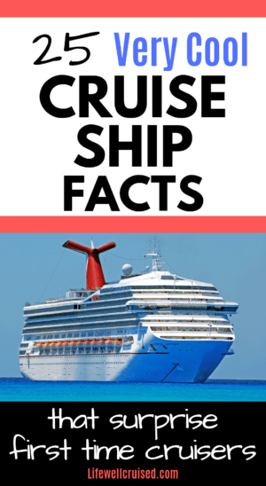 25 very cool cruise ship facts