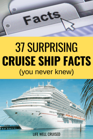 37 Surprising Cruise Ship Facts you never knew