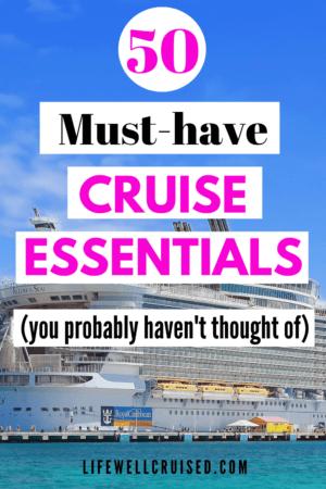 50 Must-have Cruise Essentials