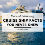 Cruise Ship Facts You Never Knew