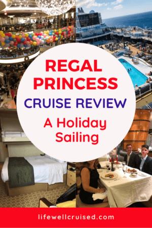 regal princess cruise review holiday sailing