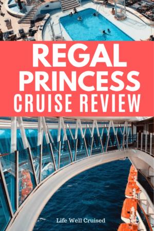 regal princess cruise review