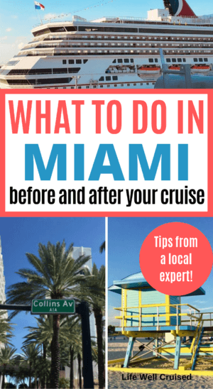 what to do in miami pre and post cruise