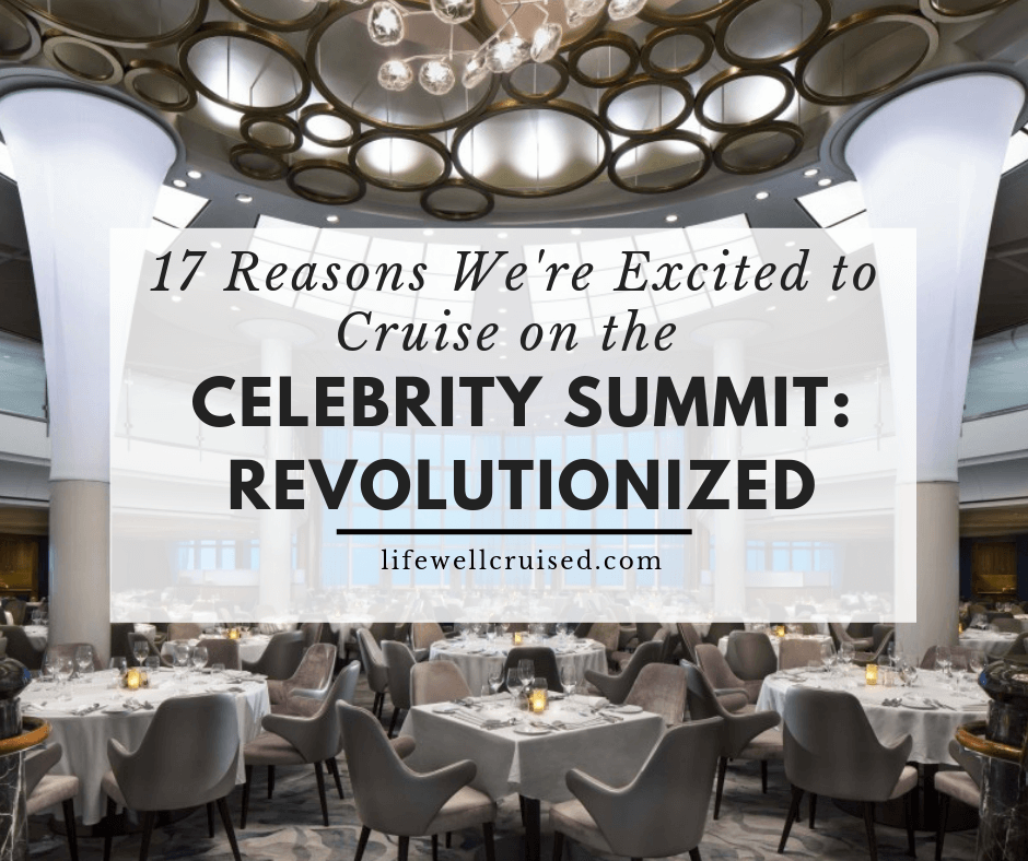 17 Reasons We're Excited to Cruise on Celebrity Summit: Revolutionized
