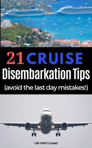 21 Cruise Disembarkation tips