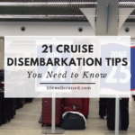 21 cruise disembarkation tips cruisers need to know