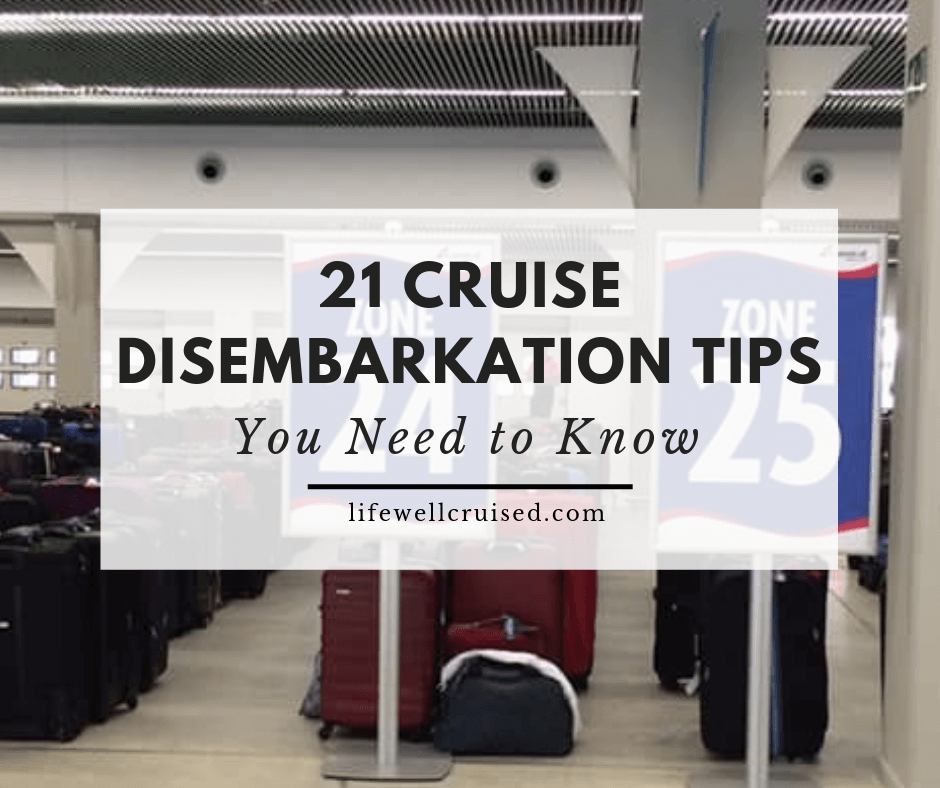 21 Cruise Disembarkation Tips You Need to Know