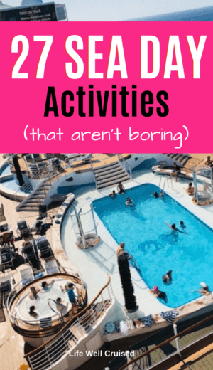 27 Sea Day Activities that aren't boring