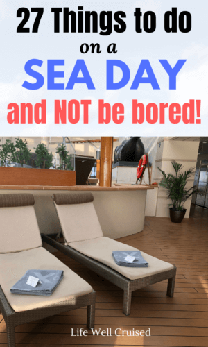 27 things to do on a sea day