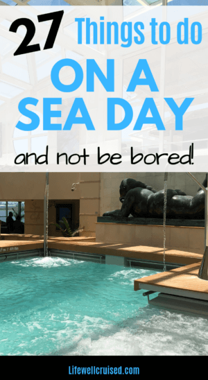 things to do on cruise sea day