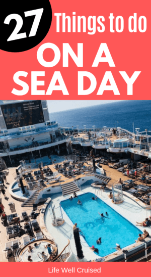 27 things to do acruise sea day