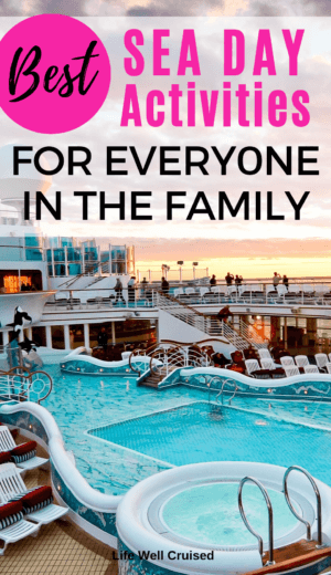 Best Sea Day Activities for Everyone in the Family