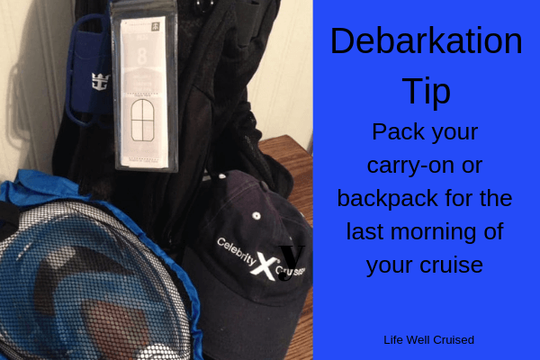 backpack cruise debarkation tips