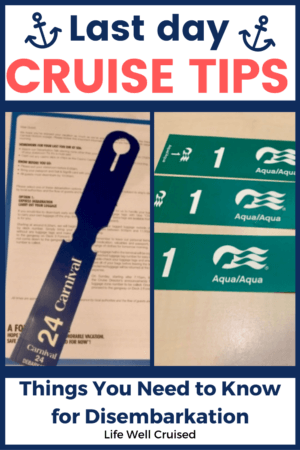 Last Day Cruise Tips for disembarkation