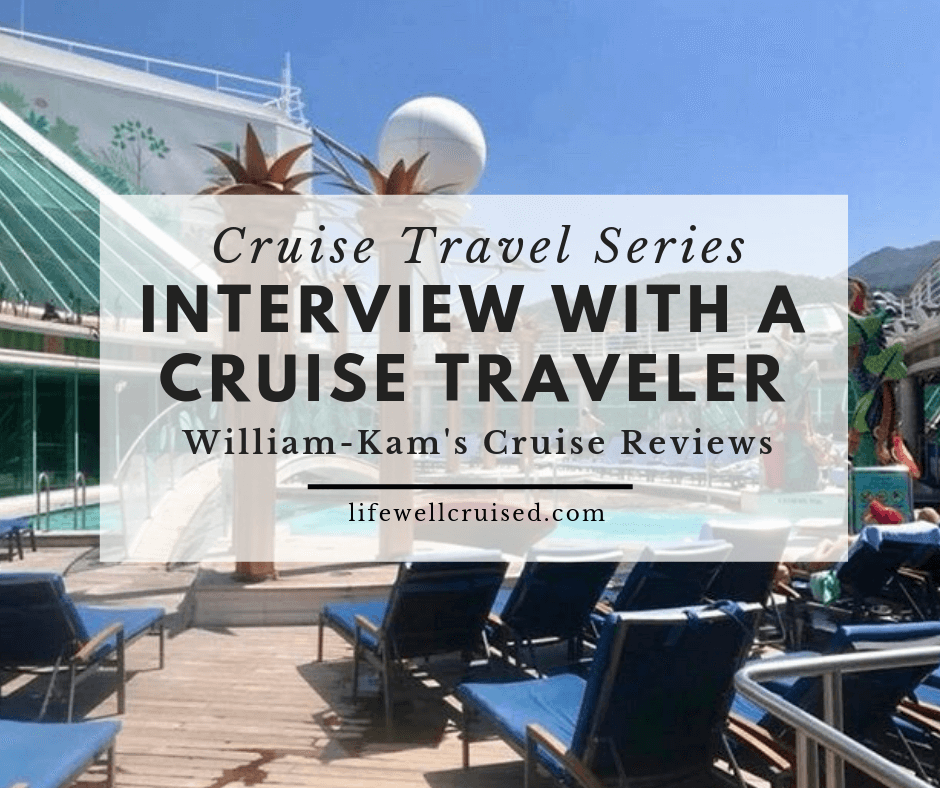 Cruise Travel Series: Interview with a Cruise Traveler