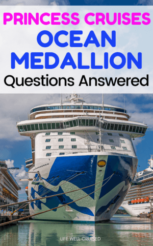 Princess Cruises Ocean Medallion Questions Answered