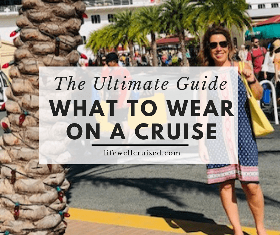 What To Wear on a Cruise Vacation (when dress codes are changing)