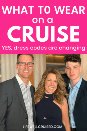 What to Wear on a Cruise Yes, dress Codes Are Changing