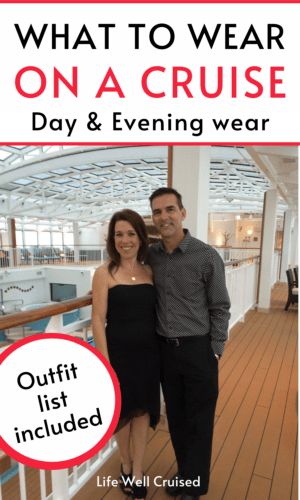 What to Wear on a Cruise day and evening