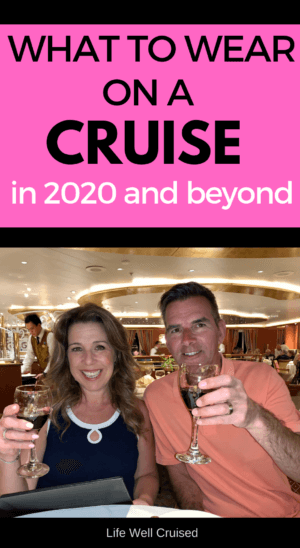 What to Wear on a Cruise 2020