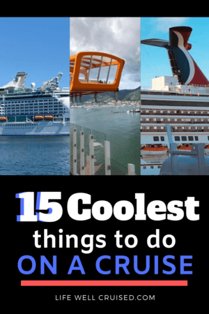 15 Coolest Things to Do on a Cruise PIN image