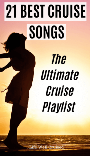 21 best cruise songs playlist
