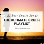 21 best cruise songs - the ultimate cruise playlist