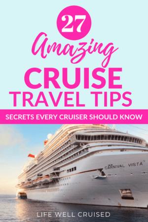 27 amazing cruise travel tips