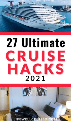 27 ultimate cruise hacks 2021