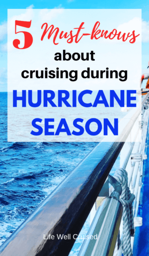 5 must-knows of cruising during hurricane season
