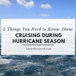 cruising during hurricane season