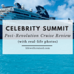 Celebrity Summit Post-Revolutionized Review with photos