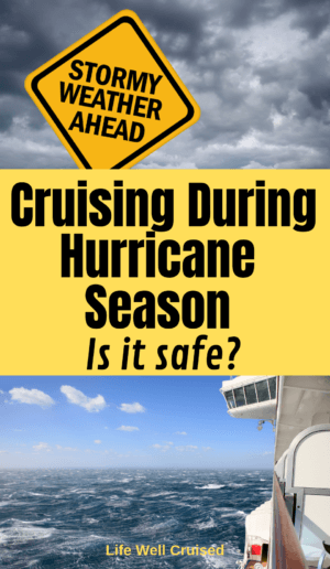 cruising uring hurricane season - is it safe?
