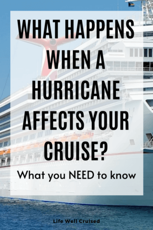 what happens when a hurricane affects your cruise