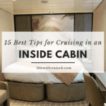 15 best tips for cruising in an inside cabin