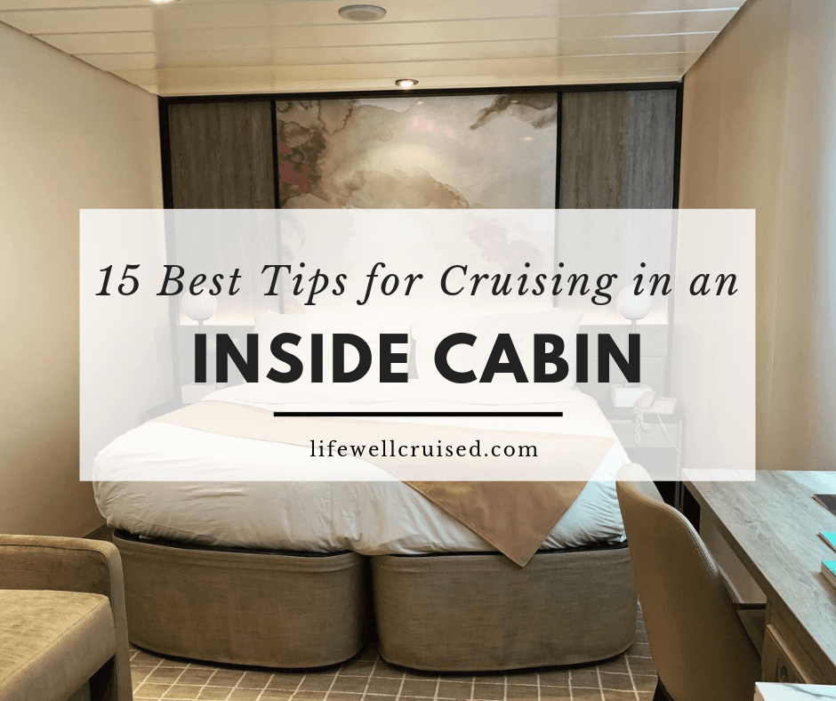 15 Best Tips for Cruising in an Inside Cabin: cabin organization and more