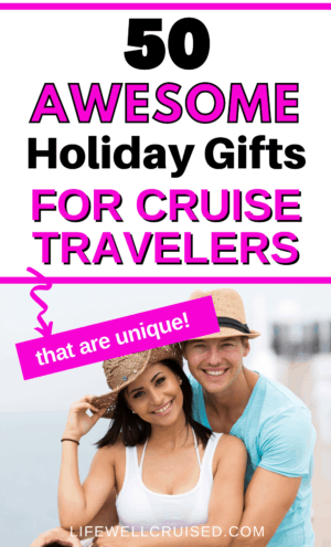 50 awesome holiday gifts for cruise travelers