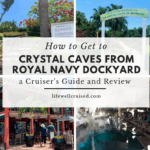 how to get from dockyard to crystal caves - cruise guide and review