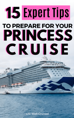 princess cruise tips and advice first timers
