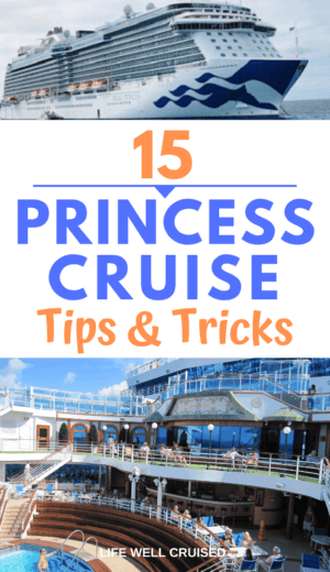 15 Princess Cruise Tips and Tricks PIN