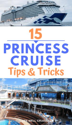 15 Princess Cruise Tips and Tricks PIN