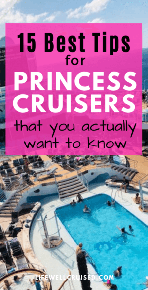 15 best tips for new princess cruisers