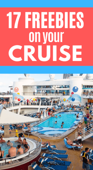 17 Freebies for your cruise PIN image