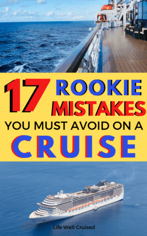 17 Rookie mistakes you must avoid on a cruis PIN
