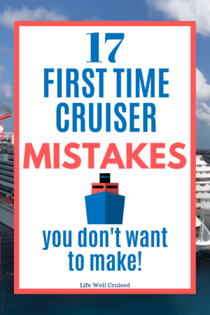 17 First time cruiser mistakes you don't want to make PIN image