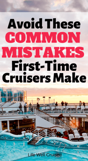 Avoid These Common Mistakes First Time Cruisers Make PIN