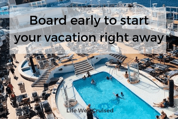 Board early to start your vacation right away -pool
